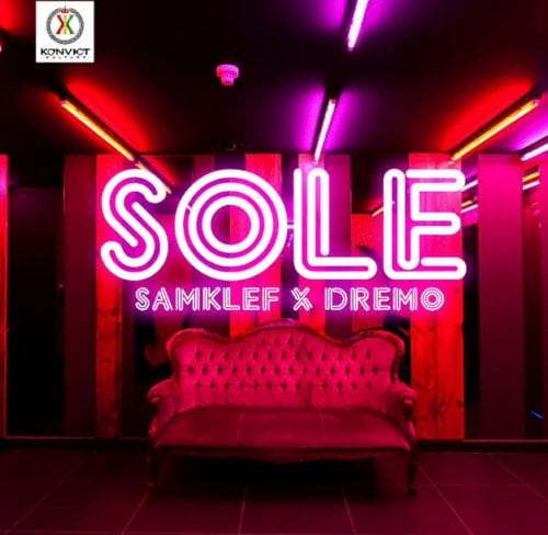 "Samklef – ""Sole"" Ft Dremo"