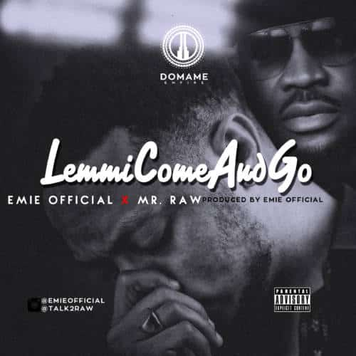 Download Emie Lemmi Come And Go Ft Mr Raw