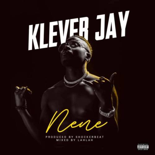 Download Mp3 Klever Jay Nene Mp3