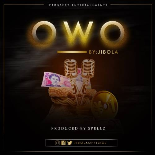 Download Mp3 Jibola Owo (Prod. by Spellz)
