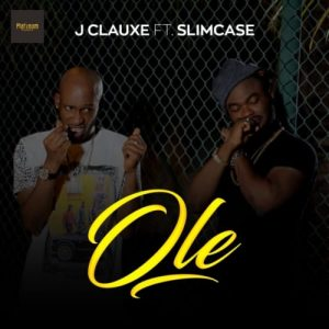 Download Music Video J Clauxe Ole Remix ft Slimcase Mp3 mp4