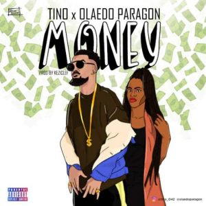 Download Tino ft Paragon money Mp3