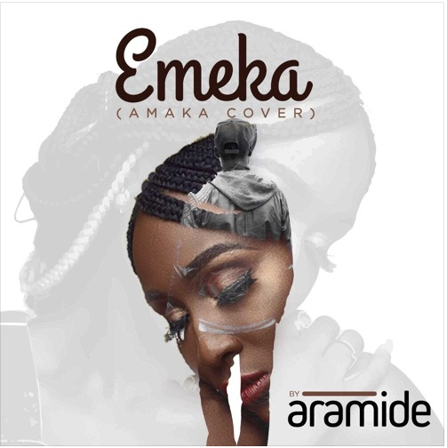 Download Aramide Emeka Amaka Cover Mp3