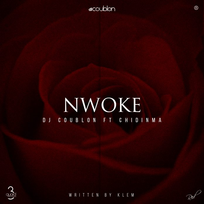Download Song DJ Coublon Nwoke Ft Chidinma Mp3