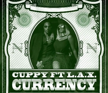 Download DJ Cuppy Ft L.A.X Currency Mp3