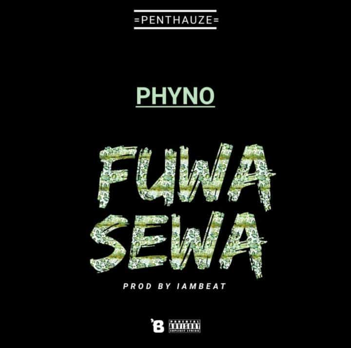 Lyrics Phyno Fuwa Sewa
