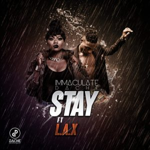 Download Immaculate Dache Stay ft L.A.X Mp3