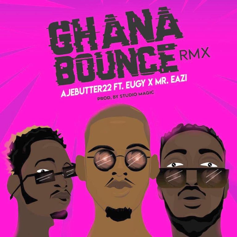 Download Ajebutter22 Ghana Bounce ft Mr Eazi & Eugy Mp3