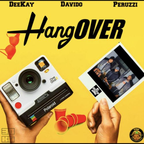 Download Deekay Hangover ft Davido & Peruzzi Mp3