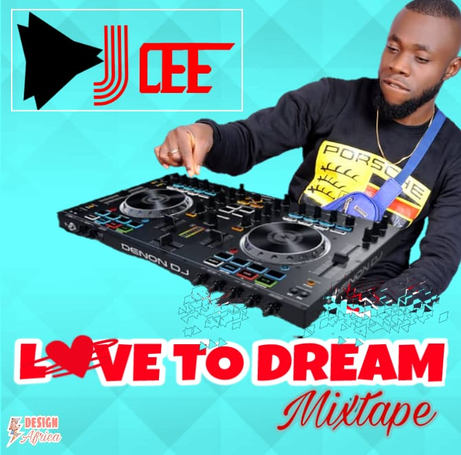Download Mixtape Dj Cee Love to Dream Mp3