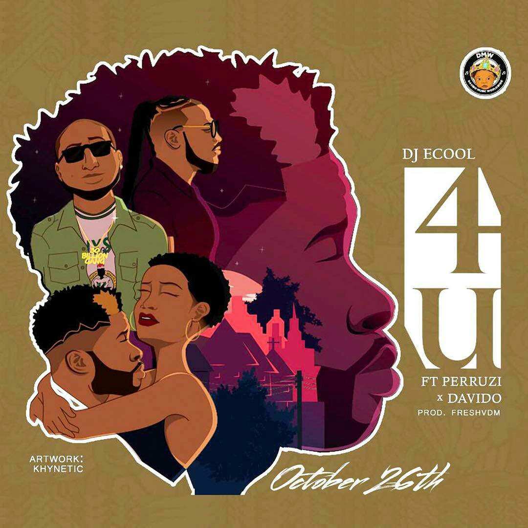 Download Mp3 DJ Ecool 4U ft Davido & Peruzzi Mp3