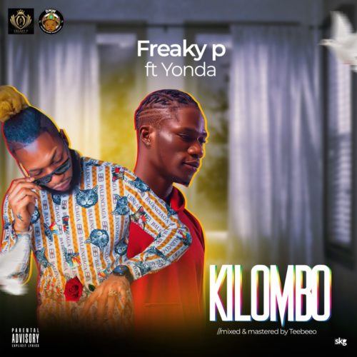 Download Freaky P Kilombo ft Yonda Mp3