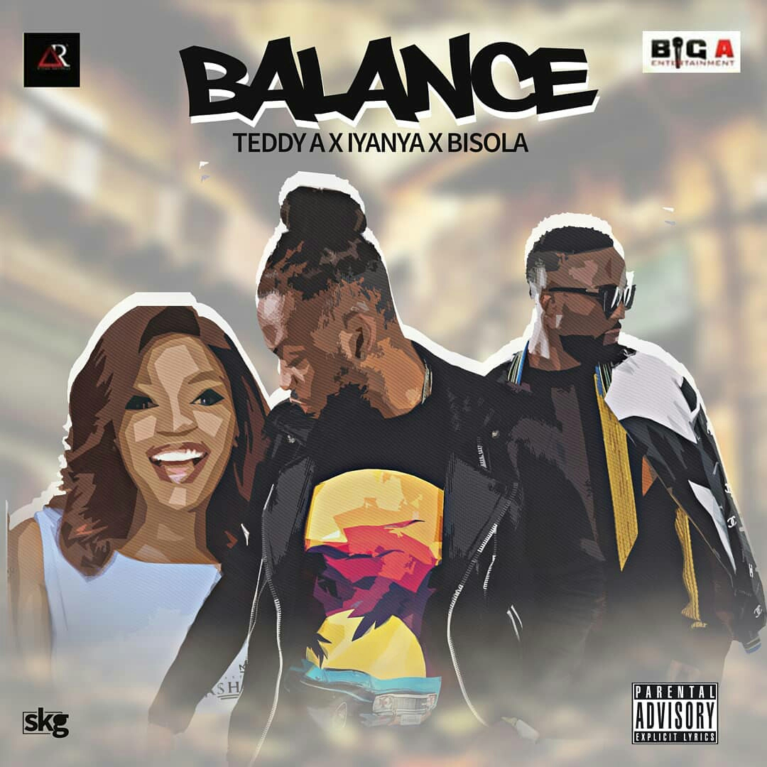 Download Teddy A Balance Ft Iyanya & Bisola Mp3