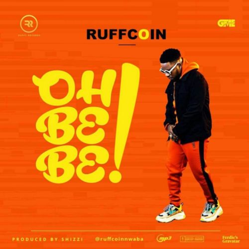 Download Ruffcoin Oh Be Be Mp3