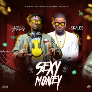 Badest Dj Timmy X Skales Sexy Money Mp3