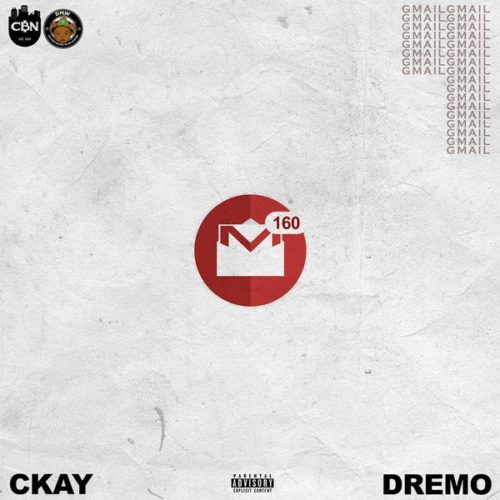 Download Ckay Gmail ft Dremo Mp3