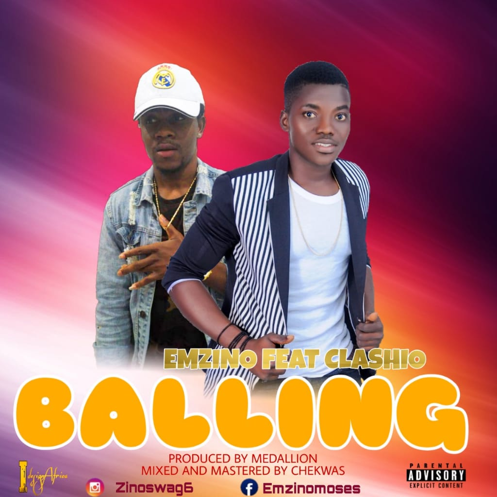 Download Emzino Balling Ft Clashio Mp3