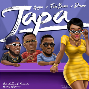Download Spyro Japa ft Tobi Bakre X Dremo Mp3