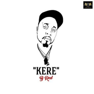 Download B-Red Kere Mp3