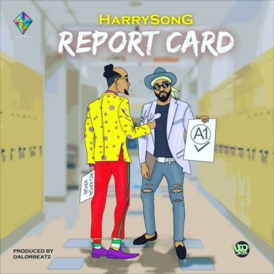 Download Harrysong Report Card Mp3