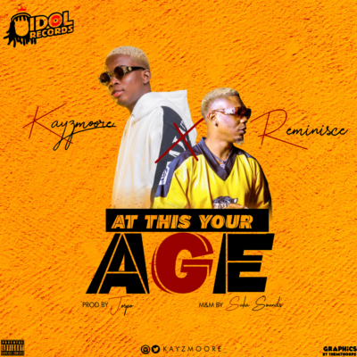 Download Kayzmoore At This Your Age ft Reminisce Mp3