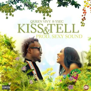 Download Queen Vivy Kiss & Tell ft Ysec Mp3