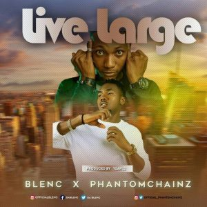 Download Blenc Ft Phantomchainz Live Large Mp3
