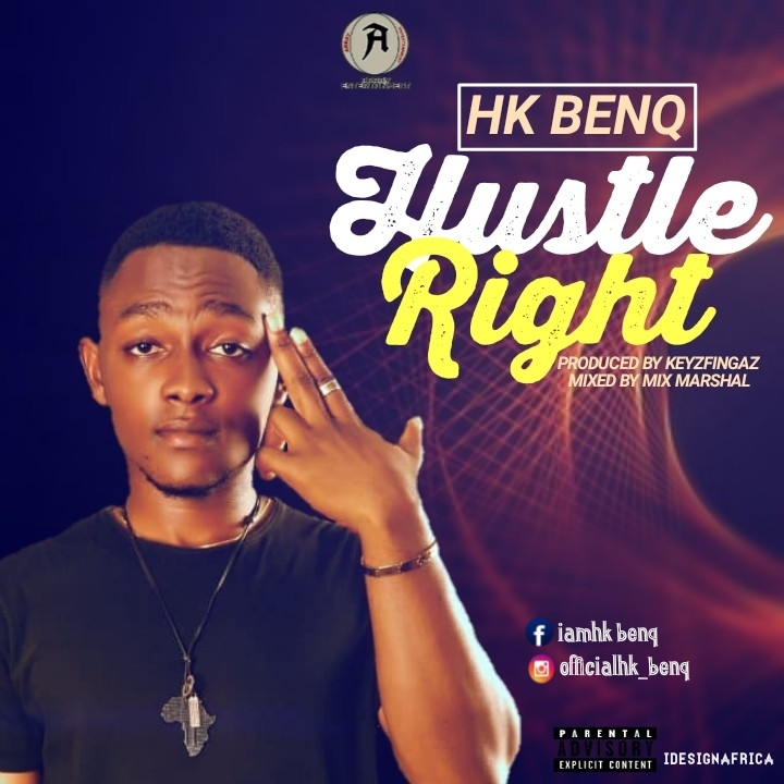 Download Hk BenQ Hustle Right Mp3