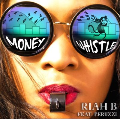 Download Mp3 Riah B Blow Whistle ft Peruzzi