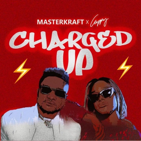 Download Masterkraft Charged Up Cuppy Mp3