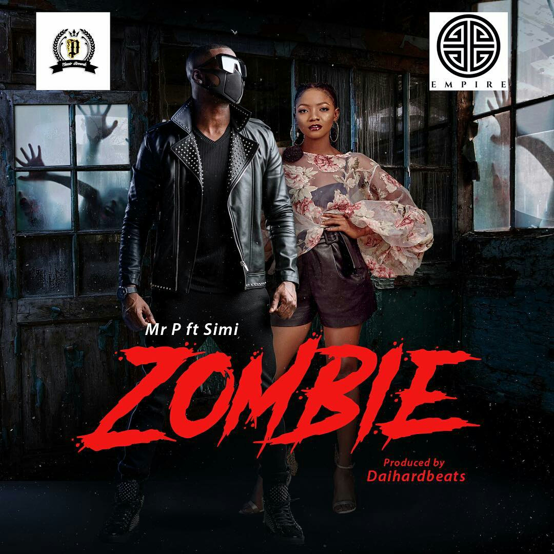 Download Mp3 Mr P Zombie ft Simi Mp3