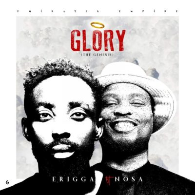 Download Erigga Glory The Genesis ft Nosa Mp3