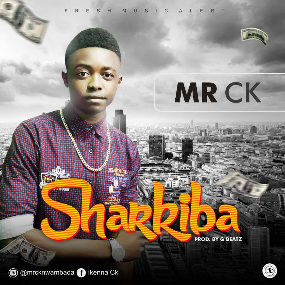 Download Video Mr Ck Sharkiba Mp4