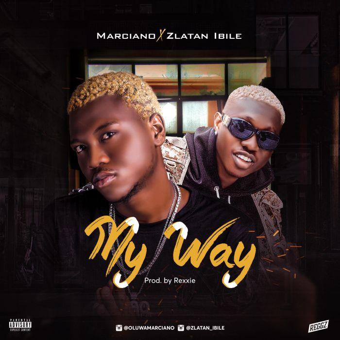 Download Marciano Ft Zlatan Ibile My Way Mp3