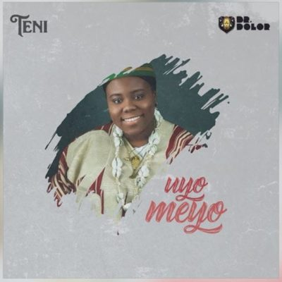 Download Teni Uyo Meyo Mp3