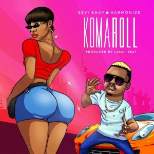 Download Seyi Shay ft Harmonize Ko Ma Roll Mp3