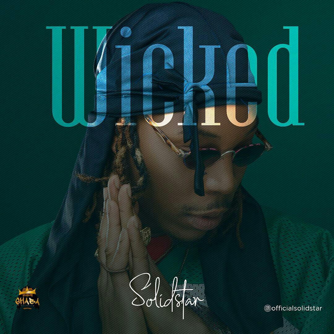 Download Music Mp3 Solidstar Wicked