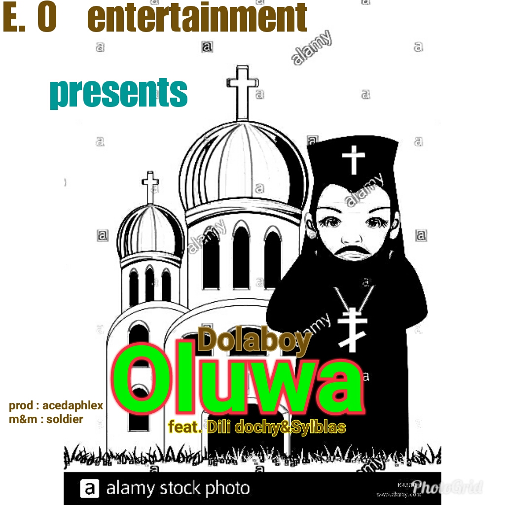 Download DolaBoy Oluwa ft Dili Dochy X byl