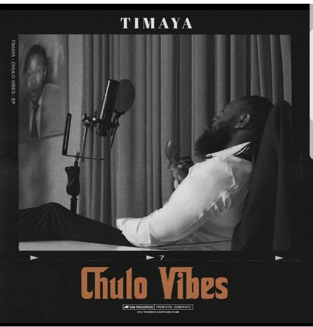 Download Full EP Timaya - Chulo Vibes EP Download
