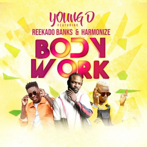 Download Young D Body Work ft Reekado Banks x Harmonize Mp3 Download Audio