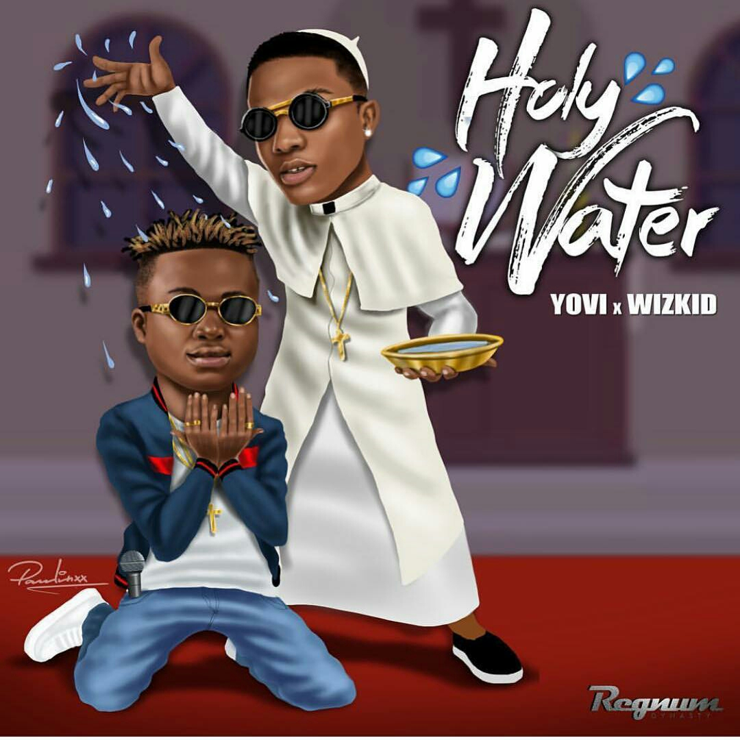 Download Yovi Holy Water ft Wizkid Mp3