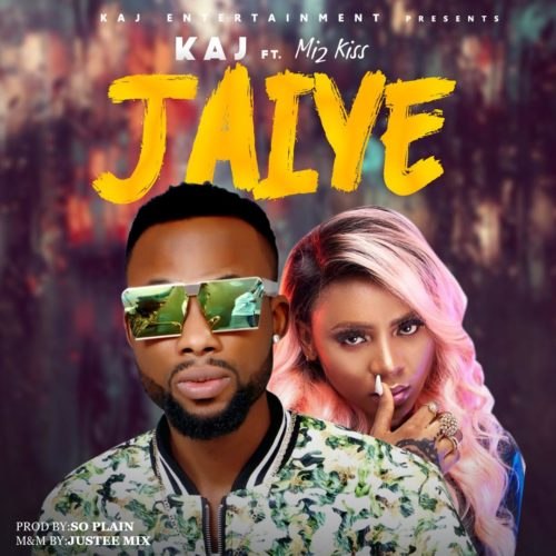 Download KAJ Jaiye ft Mz Kiss Mp3