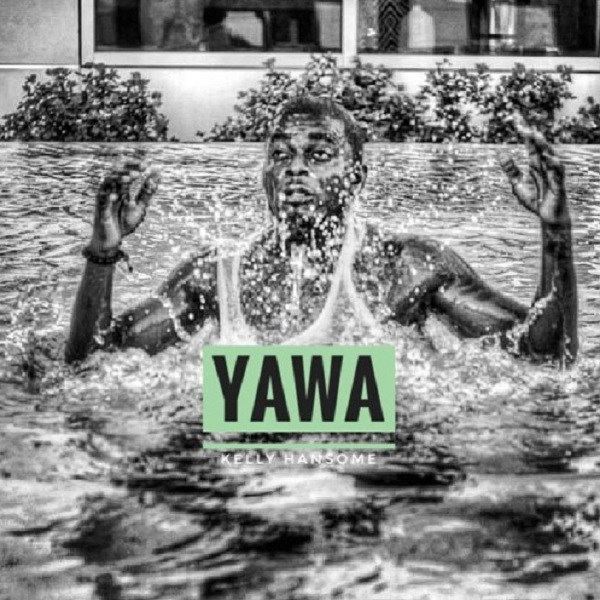 Download Kelly Hansome Yawa Mp3