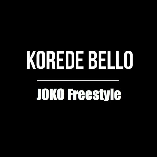Korede Bello - Joko Freestyle