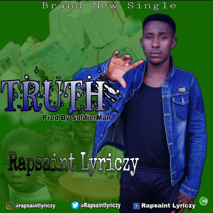 Rapsaint Lyriczy Truth Lyrics