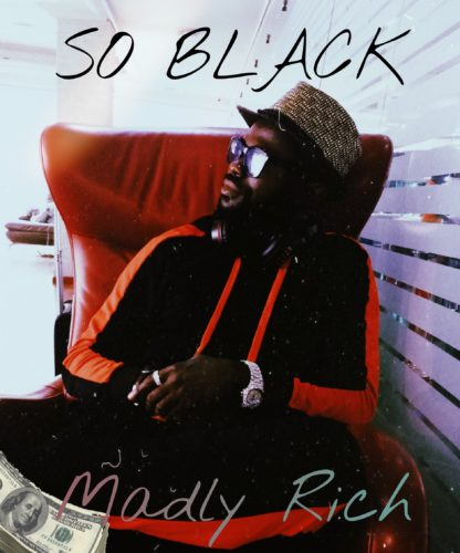 So Black – Madly Rich Mp3