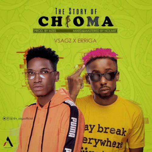 Download Vsagz The Story Of Chioma ft Erigga Mp3