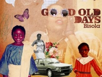 Bisola – Good Old Days Mp3 Download Audio