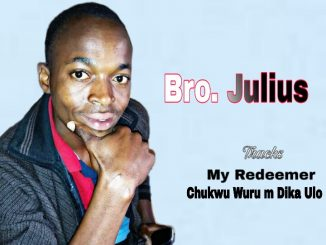 Bro Julius - My Redeemer Mp3 Download