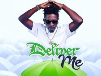 Shatta Wale - Deliver Me Mp3 Download